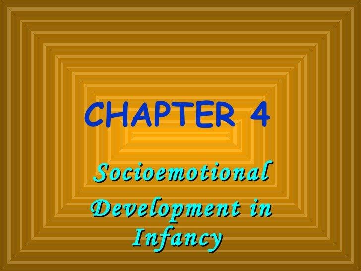CHAPTER 4   Socioemotional Development in Infancy