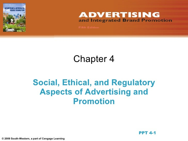 Chapter 4                         Social, Ethical, and Regulatory                         Aspects of Advertising and      ...