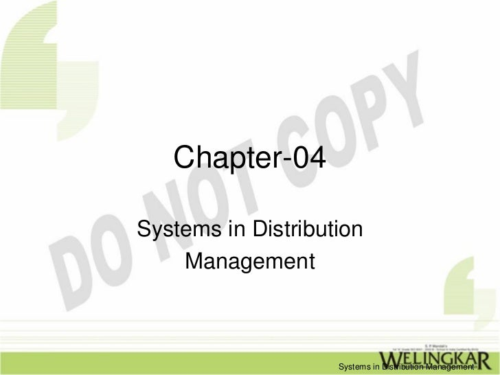 Chapter-04Systems in Distribution    Management                    Systems in Distribution Management