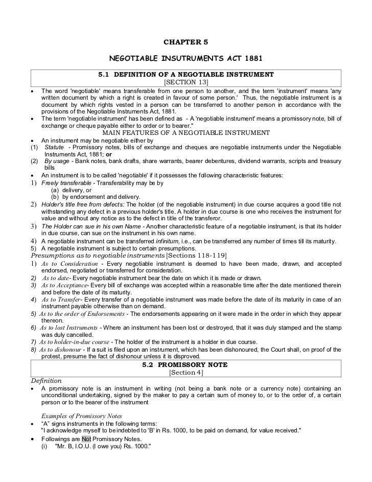 CHAPTER 5                                NEGOTIABLE INSUTRUMENTS ACT 1881                            5.1 DEFINITION OF A N...