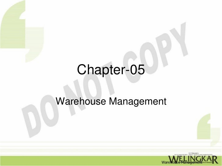 Chapter-05Warehouse Management                   Warehouse Management