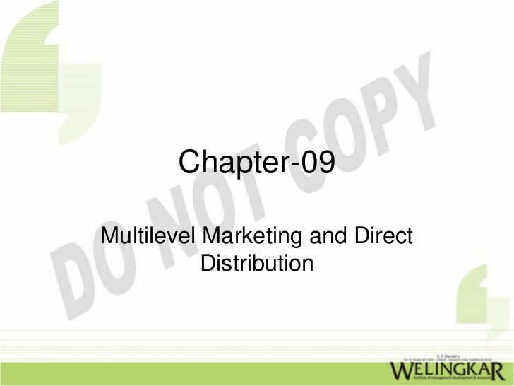 Chapter-09Multilevel Marketing and Direct           Distribution