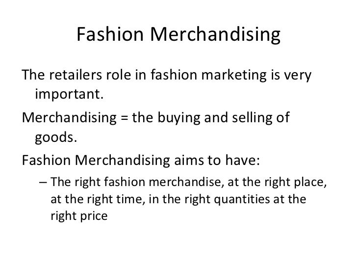What is a fashion merchandising 50