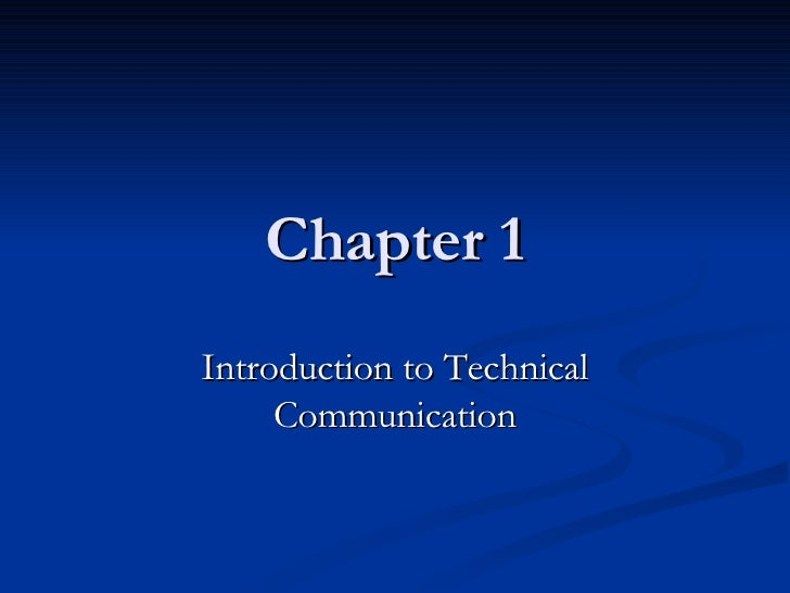 Chapter 1 Introduction to Technical Communication