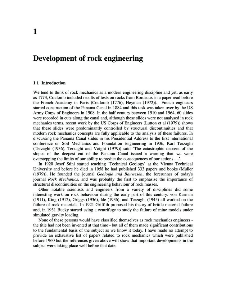 1   Development of rock engineering   1.1 Introduction  We tend to think of rock mechanics as a modern engineering discipl...