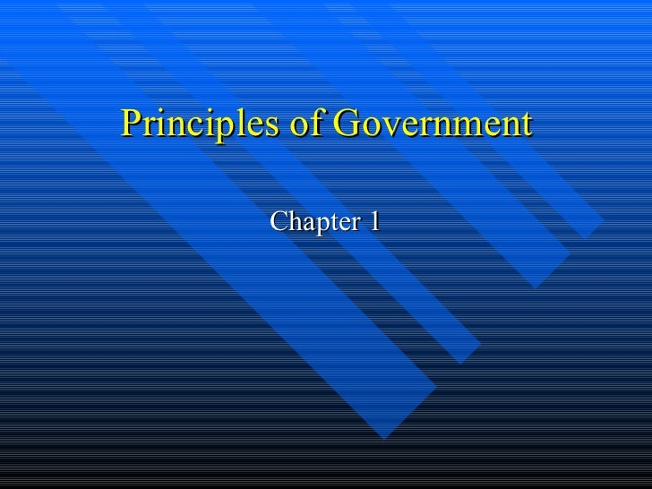 Principles of Government Chapter 1