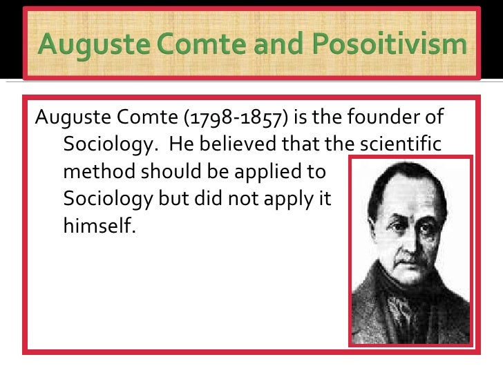 auguste comte theory on sociology Comte's social theories culminated in his religion of humanity comte saw this new science, sociology auguste comte et la science politique.