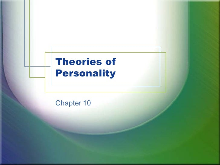 Theories of Personality Chapter 10