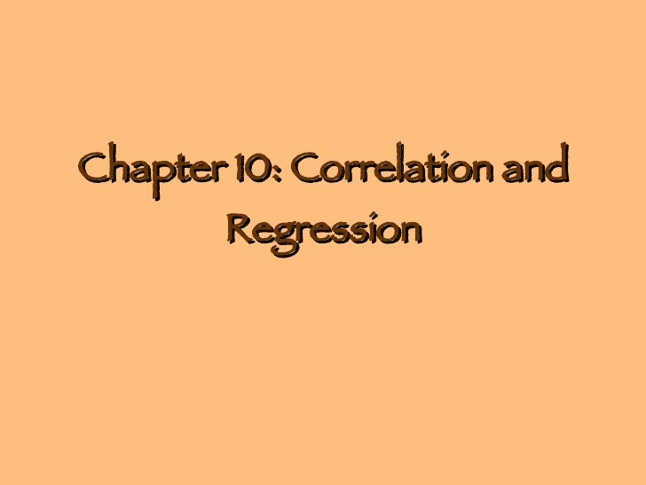 Chapter 10: Correlation and Regression