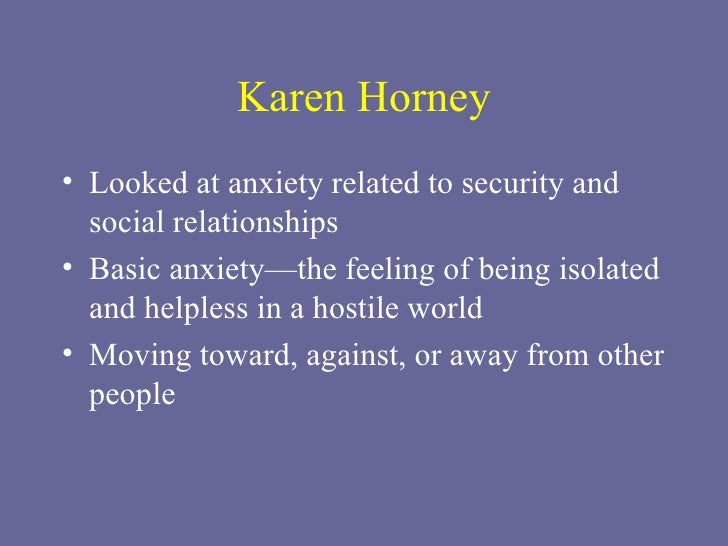critical evaluation of karen horneys theory Share karen horney quotations about life, feelings and conflict fortunately   fortunately analysis is not the only way to resolve inner conflicts life itself still   our inner conflicts: a constructive theory of neuroses conclusion (1945) 147  copy  because it corresponds to a vital need, love is overvalued in our culture.