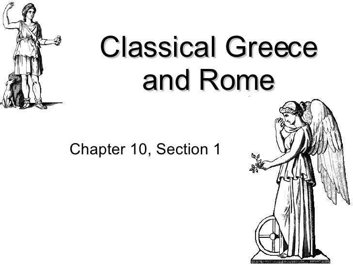 Classical Greece and Rome Chapter 10, Section 1