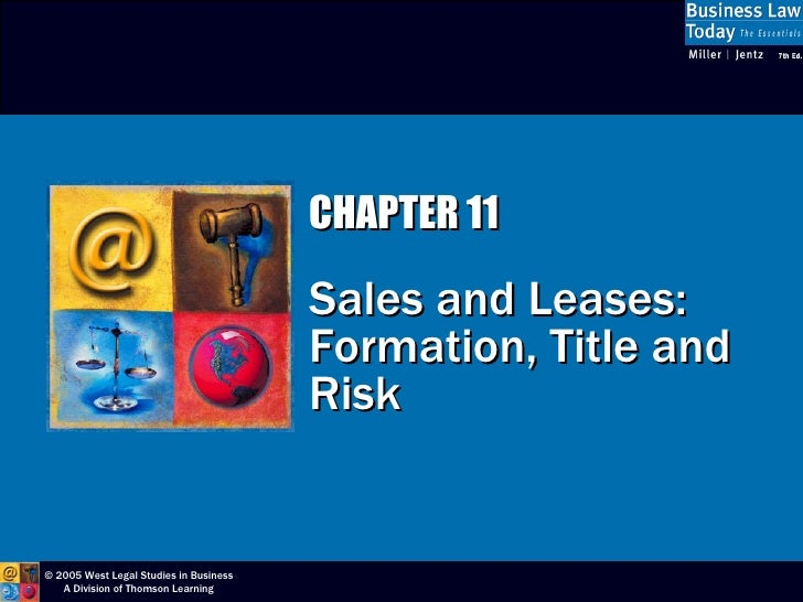 CHAPTER 11 Sales and Leases:  Formation, Title and Risk