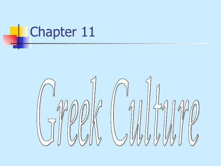 Chapter 11 Greek Culture