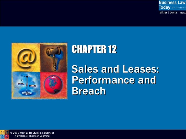 CHAPTER 12 Sales and Leases:  Performance and Breach