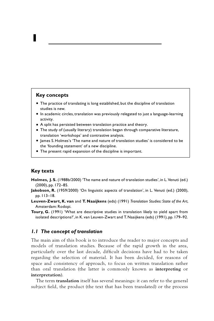 1         Main issues of translation studies  Key concepts  • The practice of translating is long established, but the dis...