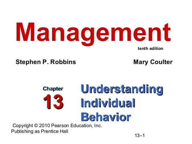 Copyright © 2010 Pearson Education, Inc. Publishing as Prentice Hall 13–1 UnderstandingUnderstanding IndividualIndividual ...