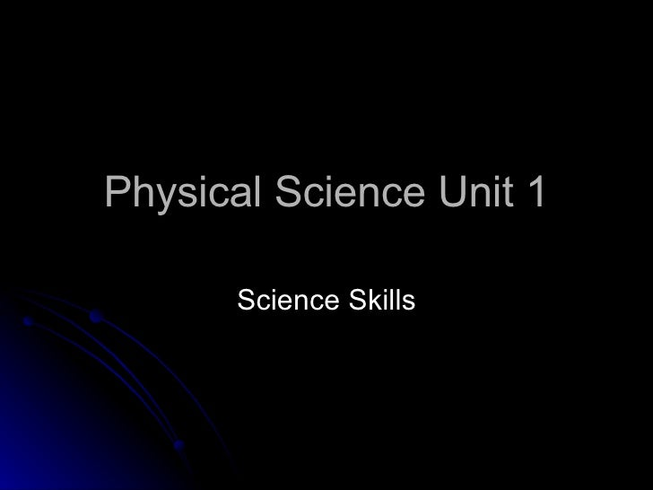 Physical Science Unit 1 Science Skills