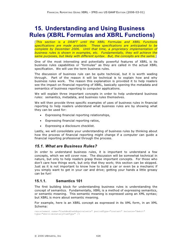 FINANCIAL REPORTING USING XBRL – IFRS AND US GAAP EDITION (2006-03-01)      15. Understanding and Using Business Rules (XB...