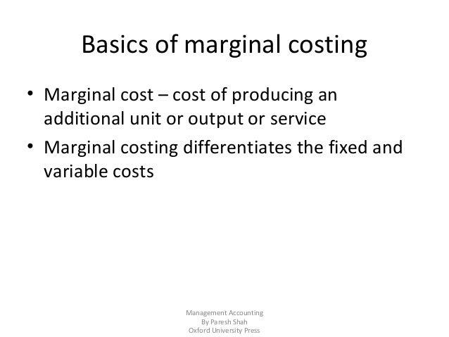 Chapter 16-marginal-costing and cvp analysis Slide 3