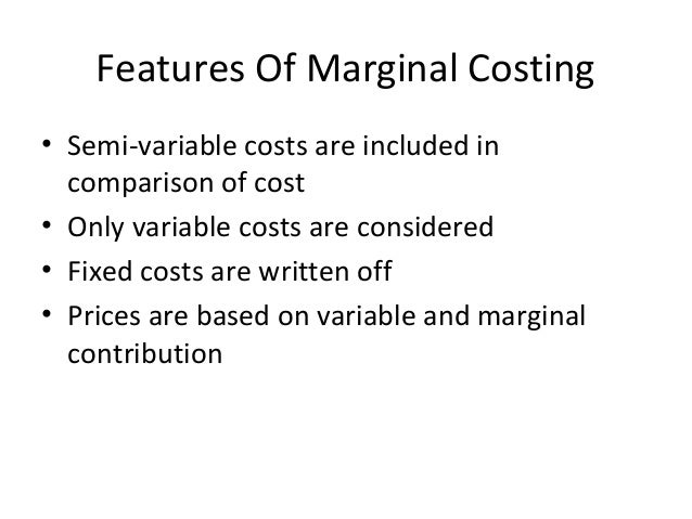 marginal cost and tutorial chapter Application of marginal costing – make or buy decision application of marginal costing, in case of additional fixed costs other considerations than cost.