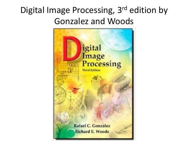 gonsalves digital image processing ebook