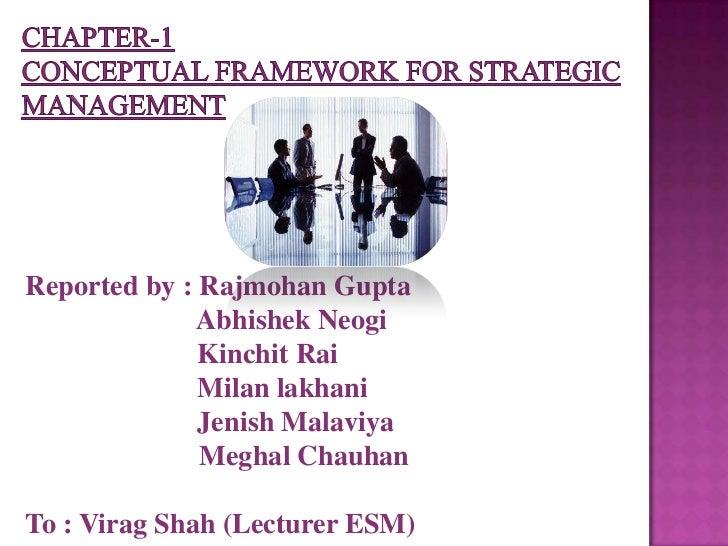 Chapter 1 conceptual framework for strategic management (2)