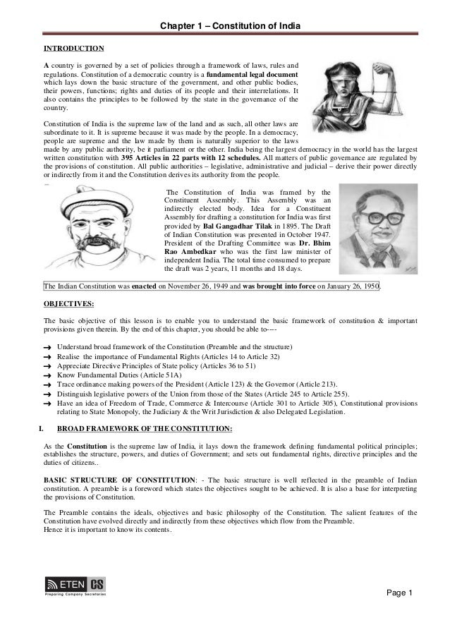 Chapter 1 – Constitution of India Page 1 INTRODUCTION A country is governed by a set of policies through a framework of la...