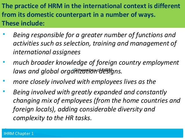 domestic vs international hrm List several specific things an organization can do to help reduce violence in from bus 360 at concordia canada.