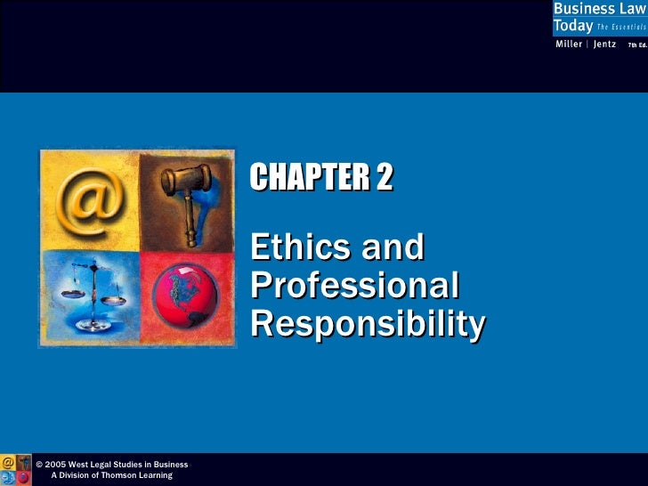 CHAPTER 2                                          Ethics and                                         Professional        ...