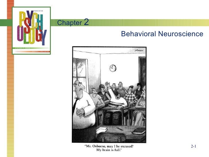 Behavioral Neuroscience Chapter  2