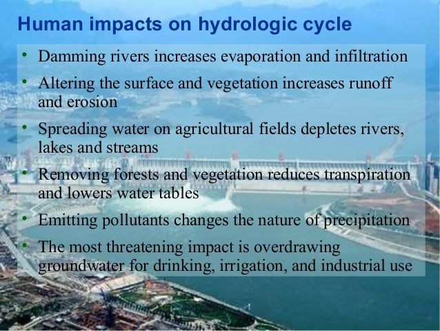 positive human impacts on water resources Human impact on water quality in this lesson, students explore human impact on water resources, investigate the quality of their community's water supply.