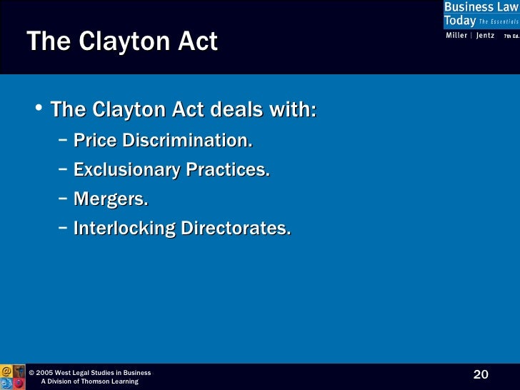 clayton act The clayton antitrust act was passed in 1914 in an effort to increase the effectiveness of existing antitrust legislation in the united states by limiting anti-competitive practices while they were.