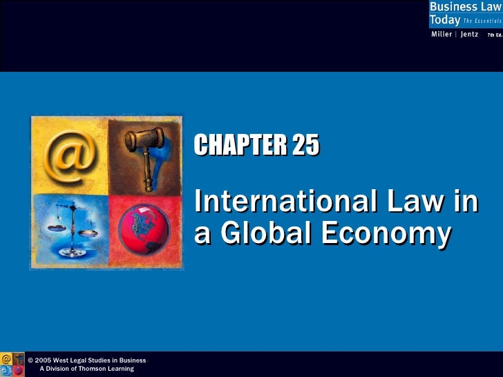 CHAPTER 25 International Law in a Global Economy