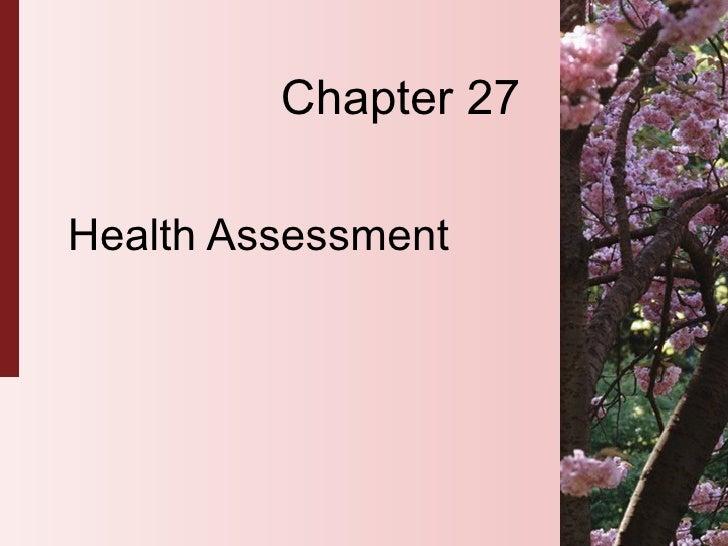Chapter 27 Health Assessment