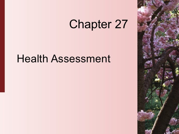 Chapter 27 Health Assessment