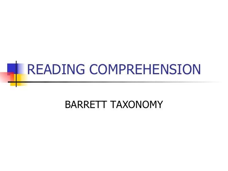 BARRETT TAXONOMY of READING COMPREHENSION Murni Salina B.Sc.Ed (TESL) UTM Skudai, Johor Bahru, Malaysia