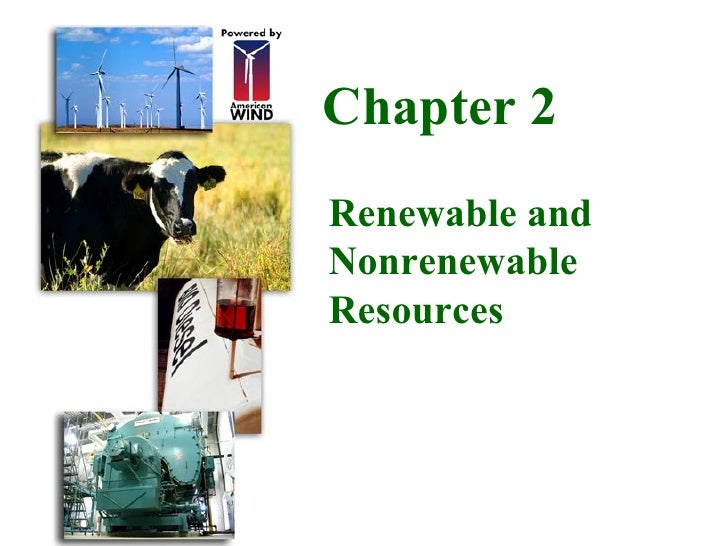 Chapter 2 Renewable and Nonrenewable Resources
