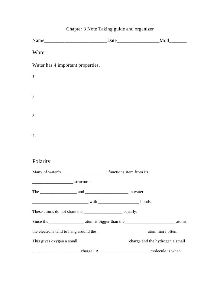 Chapter 3 Note Taking guide and organizer  Name_________________________Date_________________Mod_______  Water  Water has ...