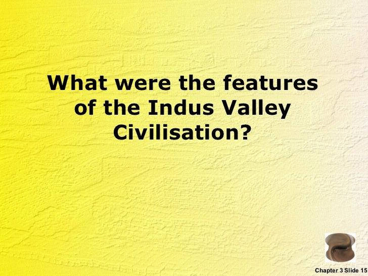 Town Planning of Indus Valley Civilization : Salient Features