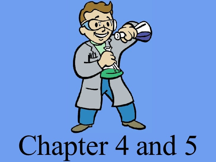 Chapter 4 and 5