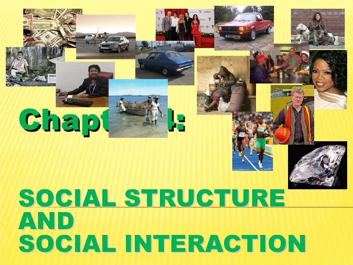 social structure and interaction Use the following video lessons and quizzes to learn about the structure of society and social interaction explore acculturation as well as.
