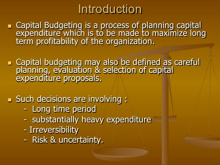traditional capital budgeting techniques The traditional budgeting system, therefore, provides a means for national governments to promote accountability with regard to the utilization of funds and to ensure every expenditure matches the original plans.