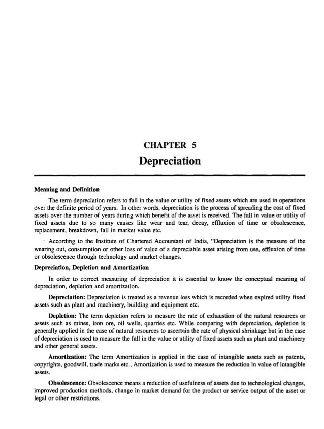 Meaning and Definition CHAPTER 5 Depreciation The term depreciation refers to fall in the value or utility of fixed assets...