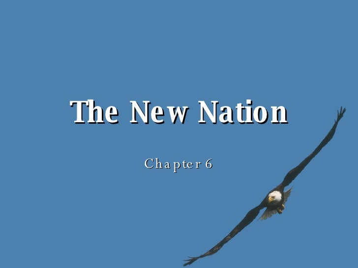 The New Nation Chapter 6