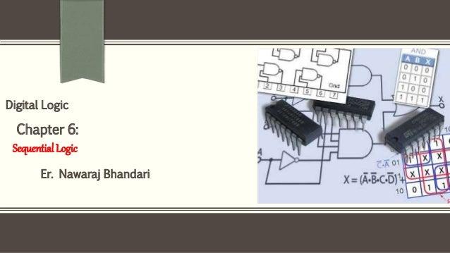 Er. Nawaraj Bhandari Digital Logic Chapter 6: Sequential Logic