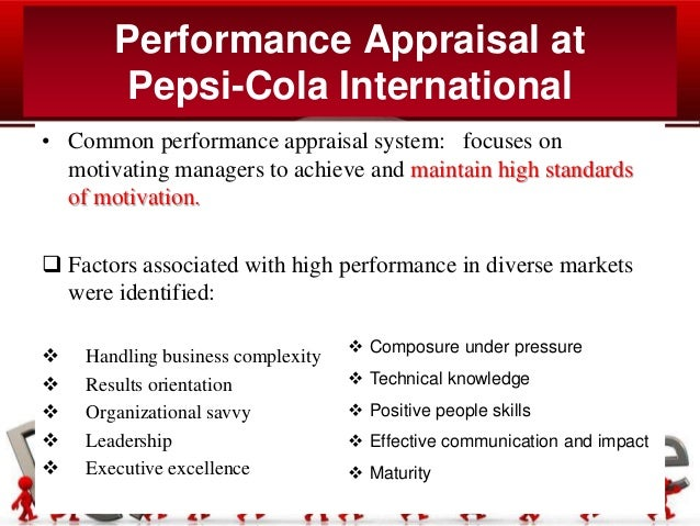 pepsi cola employee performance management Employee engagement by: the coca-cola company share: using the peak performance system, our performance management and development system, in tandem with more than 100 global people development forums.