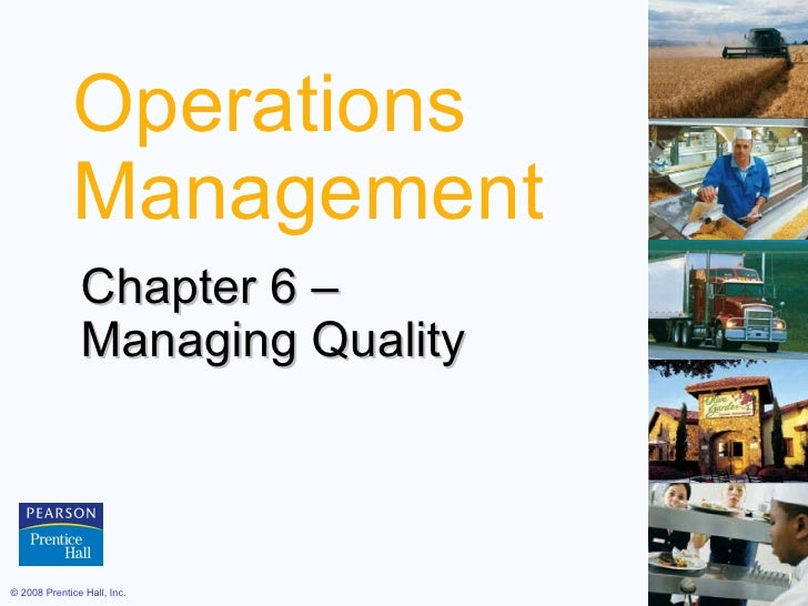 Operations Management Chapter 6 –  Managing Quality
