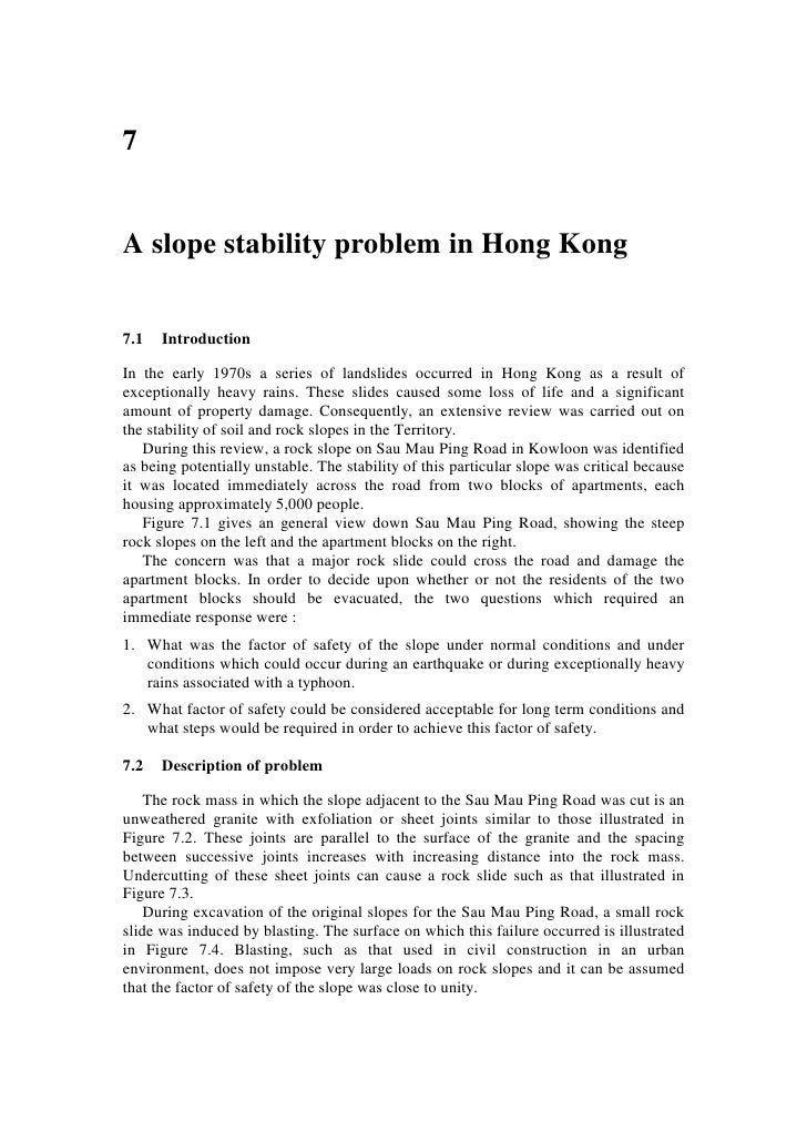7   A slope stability problem in Hong Kong   7.1   Introduction  In the early 1970s a series of landslides occurred in Hon...