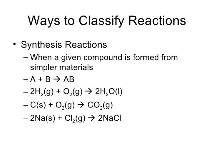 sythesis reaction Synthesis reactions in a synthesis (or combination) reaction you start out with two separate elements on the reactants side and combine them to form a compound on.