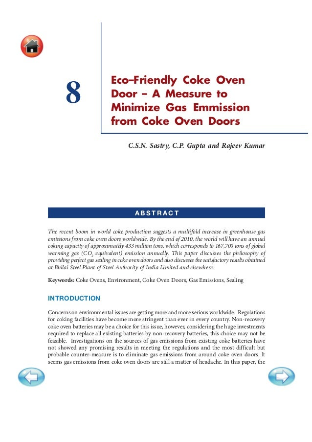 134 Coking Coals and Coke Making: Challenges and Opportunities Eco–Friendly Coke Oven Door – A Measure to Minimize Gas Emm...